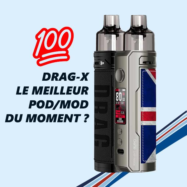 Drag-X - Peut-être l'une des cigarettes électroniques les plus parfaite du moment