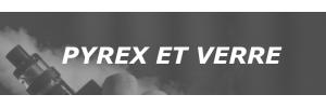 Pyrex / Verre
